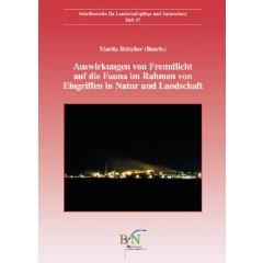 LuN Heft 67: Auswirkungen von Fremdlicht auf die Fauna im Rahmen von Eingriffen in Natur und Landschaft