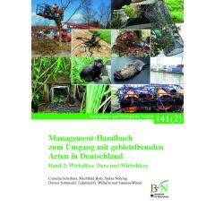 NaBiV Heft 141/2: Management-Handbuch zum Umgang mit gebietsfremden Arten in Deutschland - Wirbellose Tiere und Wirbeltiere