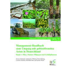 NaBiV Heft 141/1-2: Management-Handbuch zum Umgang mit gebietsfremden Arten in Deutschland