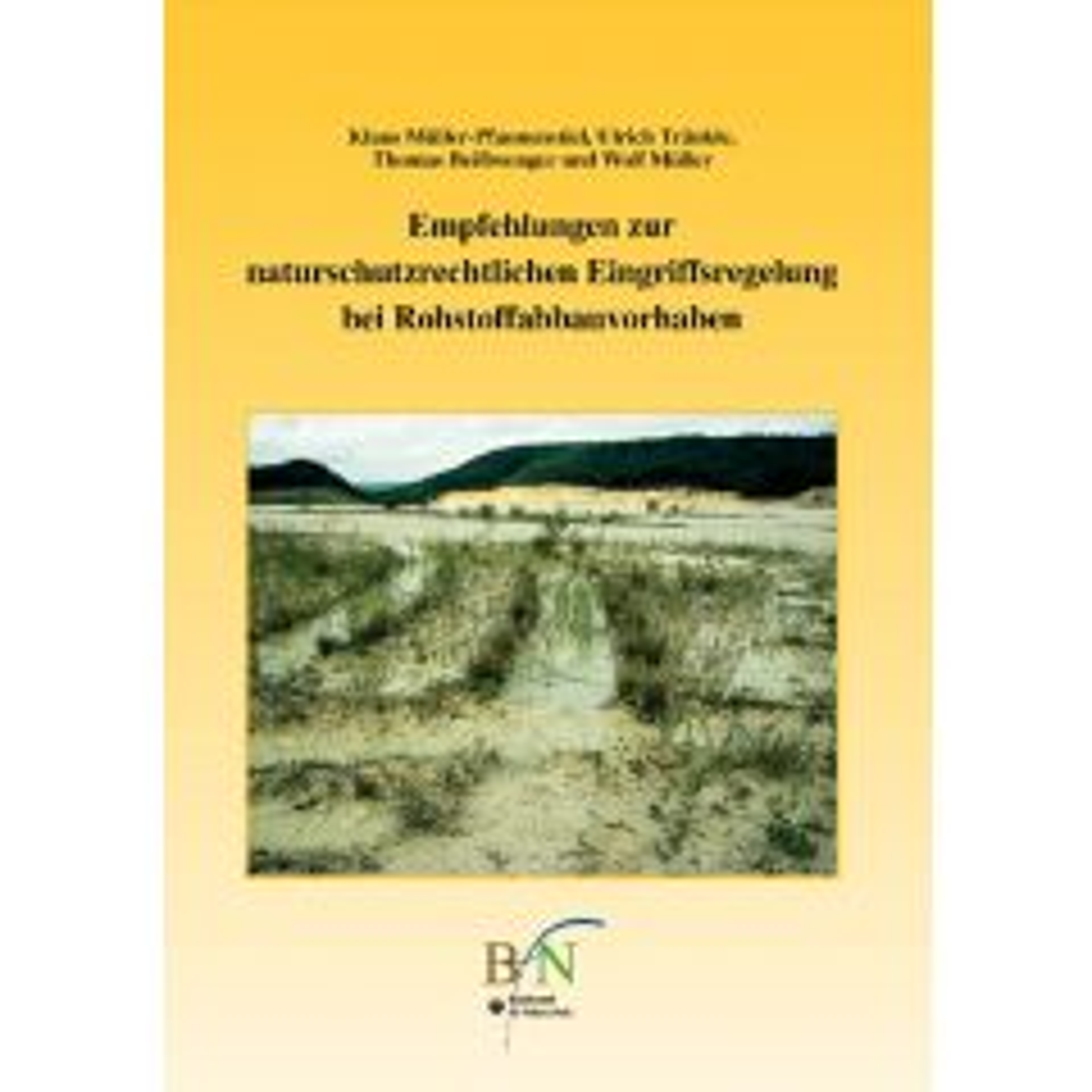 Empfehlungen zur naturschutzrechtlichen Eingriffsregelung bei Rohstoffabbauvorhaben