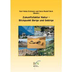 Zukunftsfaktor Natur - Blickpunkt Berge und Gebirge