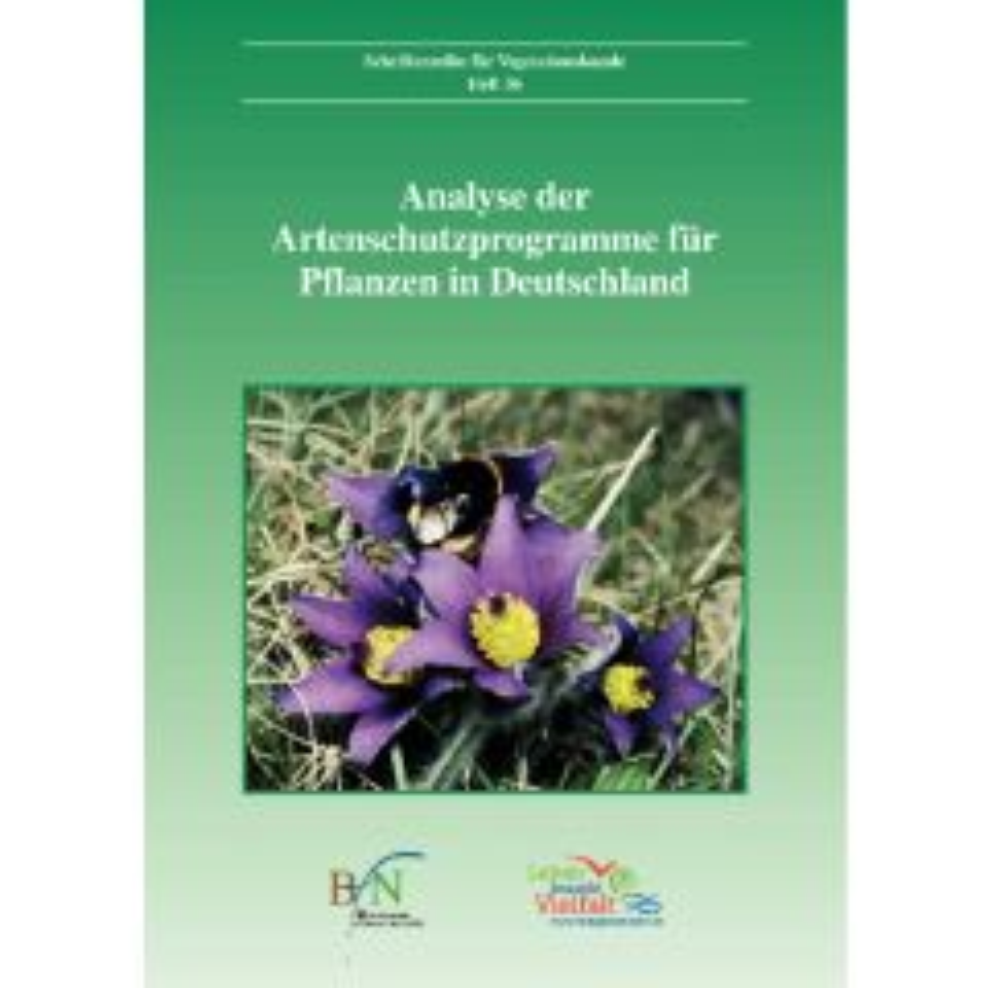 Ve Heft 36: Analyse der Artenschutzprogramme für Pflanzen in Deutschland