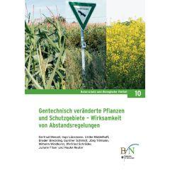 NaBiV Heft 10: Gentechnisch veränderte Pflanzen und Schutzgebiete - Wirksamkeit von Abstandsregelungen