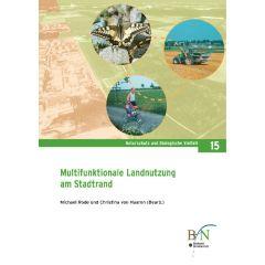 NaBiV Heft 15: Multifunktionale Landnutzung am Stadtrand