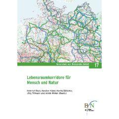 NaBiV Heft 17: Lebensraumkorridore für Mensch und Natur
