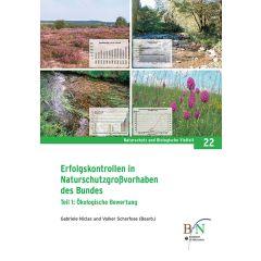 NaBiV Heft 22: Erfolgskontrollen in Naturschutzgroßvorhaben des Bundes. Teil 1: Ökologische Bewertung