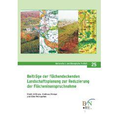 NaBiV Heft 25: Beiträge der flächendeckenden Landschaftsplanung zur Reduzierung der Flächeninanspruchnahme