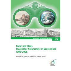 NaBiV Heft 35: Natur und Staat. Staatlicher Naturschutz in Deutschland 1906-2006.