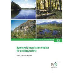 NaBiV Heft 43: Bundesweit bedeutsame Gebiete für den Naturschutz