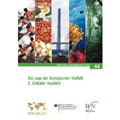 NaBiV Heft 44: Die Lage der biologischen Vielfalt. 2. Globaler Ausblick.