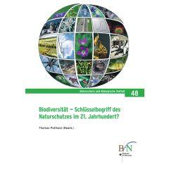 NaBiV Heft 48: Biodiversität - Schlüsselbegriff des Naturschutz im 21. Jahrhundert?