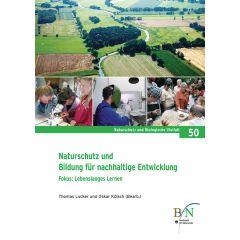 NaBiV Heft 50: Naturschutz und Bildung für nachhaltige Entwicklung. Fokus: Lebenslanges Lernen