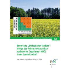 """NaBiV Heft 56: Bewertung """"ökologischer Schäden"""" infolge des Anbaus gentechnisch veränderter Organismen (GVO) in der Landwirtschaft"""