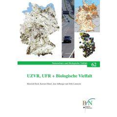 NaBiV Heft 62: UZVR, UFR + Biologische Vielfalt. Landschafts- und Zerschneidungsanalysen als Grundlage für die räumliche Umweltplanung.