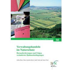 NaBiV Heft 66: Verwaltungshandeln im Naturschutz. Herausforderungen und Folgen veränderter Rahmenbedingungen.