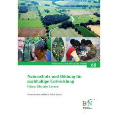 NaBiV Heft 68: Naturschutz und Bildung für nachhaltige Entwicklung. Fokus: Globales Lernen.
