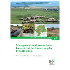 NaBiV Heft 69: Management- und Artenschutzkonzepte bei der Umsetzung der FFH-Richtlinie