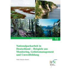 NaBiV Heft 72: Nationalparkarbeit in Deutschland - Beispiele aus Monitoring, Gebietsmanagement und Umweltbildung