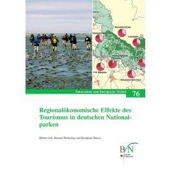NaBiV Heft 76: Regionalökonomische Effekte des Tourismus in deutschen Nationalparken