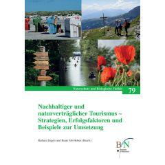 NaBiV Heft 79: Nachhaltiger und naturverträglicher Tourismus - Strategien, Erfolgsfaktoren und Beispiele zur Umsetzung