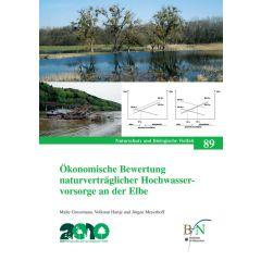 NaBiV Heft 89: Ökonomische Bewertung naturverträglicher Hochwasservorsorge an der Elbe