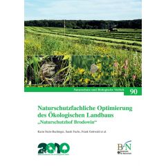 """NaBiV Heft 90: Naturschutzfachliche Optimierung des ökologischen Landbaus - """"Naturschutzhof Brodowin"""""""