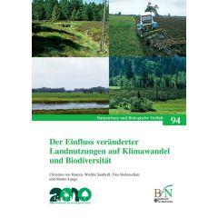 NaBiV Heft 94: Der Einfluss veränderter Landnutzungen auf Klimawandel und Biodiversität