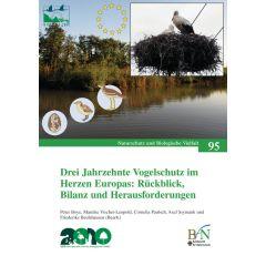 NaBiV Heft 95: Drei Jahrzehnte Vogelschutz im Herzen Europas: Rückblick, Bilanz und Herausforderungen