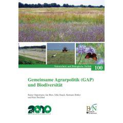 NaBiV Heft 100: Gemeinsame Agrarpolitik (GAP) und Biodiversität. Auswirkungen der Cross Compliance Regelungen auf die Biodiversität.