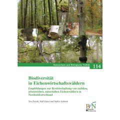 NaBiV Heft 114: Biodiversität von Eichenwirtschaftswäldern