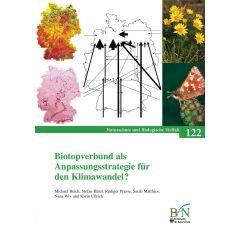 NaBiV Heft 122: Biotopverbund als Anpassungsstrategie für den Klimawandel?