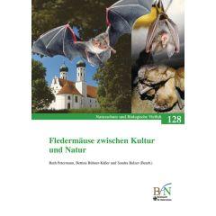 NaBiV Heft 128: Fledermäuse zwischen Kultur und Natur