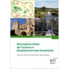 NaBiV Heft 134: Wirtschaftliche Effekte des Tourismus in Biosphärenreservaten Deutschlands