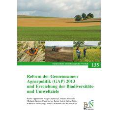 NaBiV Heft 135: Reform der Gemeinsamen Agrarpolitik (GAP) 2013 und Erreichung der Biodiversitäts- und Umweltziele