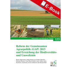 PDF: NaBiV Heft 135: Reform der Gemeinsamen Agrarpolitik (GAP) 2013 und Erreichung der Biodiversitäts- und Umweltziele