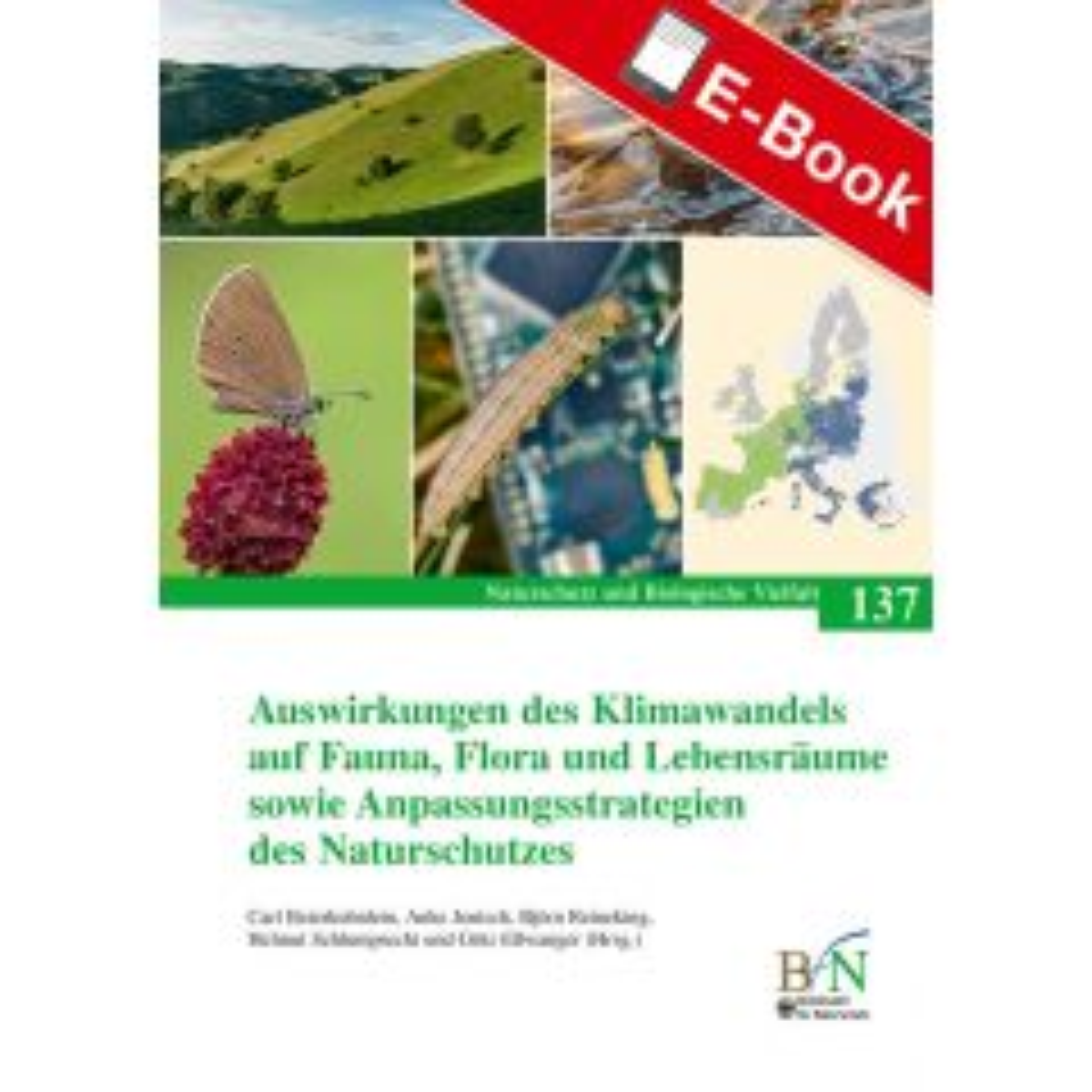 PDF: NaBiV Heft 137: Auswirkungen des Klimawandels auf Fauna, Flora und Lebensräume sowie Anpassungsstrategien des Naturschutzes
