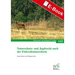 PDF: NaBiV Heft 143: Naturschutz- und Jagdrecht nach der Förderalismusreform